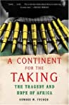 A Continent for the Taking: The Trage...