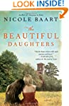 The Beautiful Daughters: A Novel