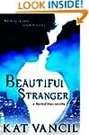 Beautiful Stranger: A Romantic Parano...