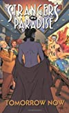 Strangers In Paradise Book 15: Tomorrow Now (Strangers in Paradise (Graphic Novels))
