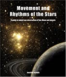 img - for Movement and Rhythms of the Stars: A Guide to Naked-Eye Observation of Sun, Moon and Planets book / textbook / text book