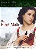 The Black Moth (The romance classic!)