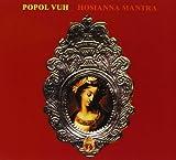 Hosianna Mantra: Remastered By Popol Vuh (2010-08-16)