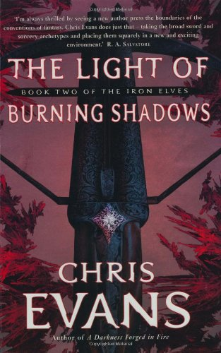 Light of Burning Shadows (The Iron Elves)