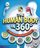 Richard Walker The Human Body in 360 Degrees: Explored in 5 Virtual Journeys (Book & DVD)