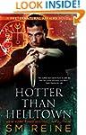 Hotter Than Helltown: An Urban Fantas...