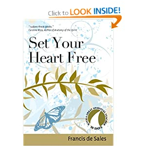 Set Your Heart Free (30 Days with a Great Spiritual Teacher)
