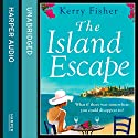 The Island Escape Audiobook by Kerry Fisher Narrated by Lucy Paterson