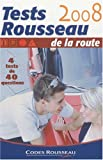 echange, troc Codes Rousseau - Tests Rousseau de la route : 4 tests de 40 questions