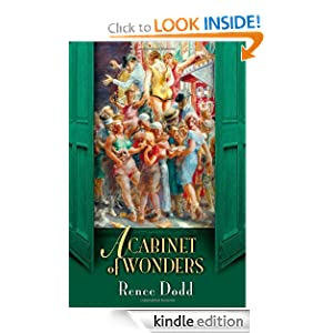 Kindle Daily Deal: A Cabinet of Wonders, by Renee Dodd. Publisher: AmazonEncore (March 13, 2012)
