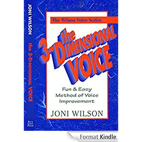 The 3-Dimensional Voice 2nd Edition (Wilson Voice Series) (English Edition)