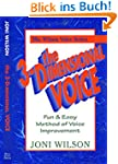 The 3-Dimensional Voice 2nd Edition (...