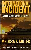 International Incident (Sasha McCandless Legal Thriller) (Volume 9)