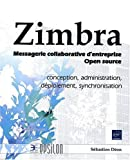 Zimbra - Messagerie collaborative d'entreprise Open source