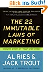 The 22 Immutable Laws of Marketing: E...