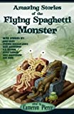 Amazing Stories of the Flying Spaghetti Monster