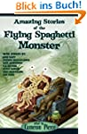Amazing Stories of the Flying Spaghet...