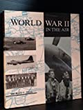 img - for World War II in the Air book / textbook / text book