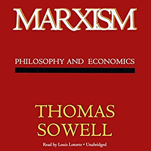 Marxism: Philosophy and Economics | [Thomas Sowell]
