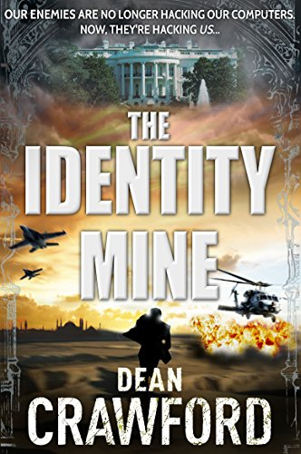 The Identity Mine (Warner & Lopez Book 3)