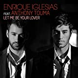 Let Me Be Your Lover (French Remix) [feat. Anthony Touma]