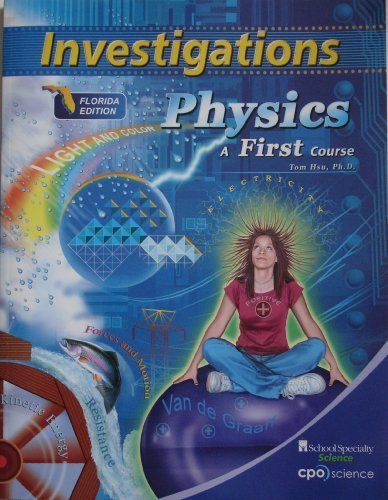 Investigations Physics a First Course Fl, Ed.