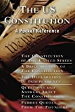 img - for The US Constitution: A Pocket Reference w/Constitution, Bill of Rights, Amendments, Declaration of Independence, History of the Constitution, Questions ... Quotes, and Free Download for 10 works book / textbook / text book