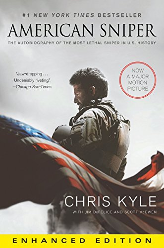 Jim DeFelice, Scott McEwen Chris Kyle - American Sniper: The Autobiography of the Most Lethal Sniper in U.S. Military History (Enhanced Edition)