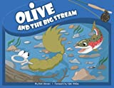 Olive and the Big Stream (Olive Flyfishing) [Paperback]