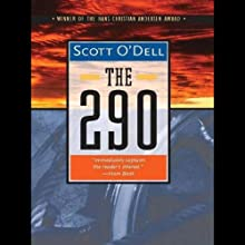 The 290 (       UNABRIDGED) by Scott O'Dell Narrated by Marc Vietor