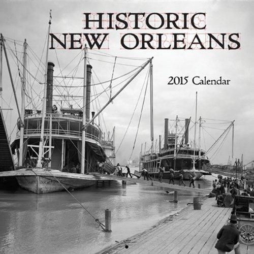 Historic New Orleans 2015 Calendar