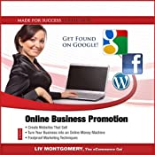 Online Business Promotion: eCommerce Techniques for Success from SEO to Social Media Marketing | [Liv Montgomery, Made for Success]