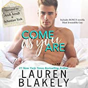 Come as You Are | [Lauren Blakely]
