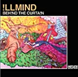 Illmind / Behind the Curtain