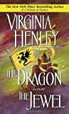 The Dragon and the Jewel (0440206243) by Henley, Virginia