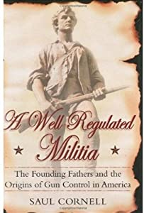 "Cover of ""A Well-Regulated Militia: The F..."