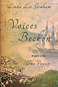 (FREE on 9/17) Voices Beckon, Pt. 1: The Voyage by Linda Lee Graham - http://eBooksHabit.com