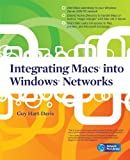 Integrating Macs into Windows Networks (Network Pro Library) (0071713026) by Hart-Davis, Guy