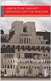 img - for Espionage and the Iraq War 2004 - authorised abridged edition from the UK Government: Lord Butler's Report (Moments of History Book 6) book / textbook / text book