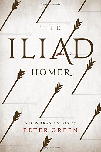 The Iliad: A New Translation by Peter Green PDF