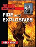 Fire and Explosives (Forensic Evidence)