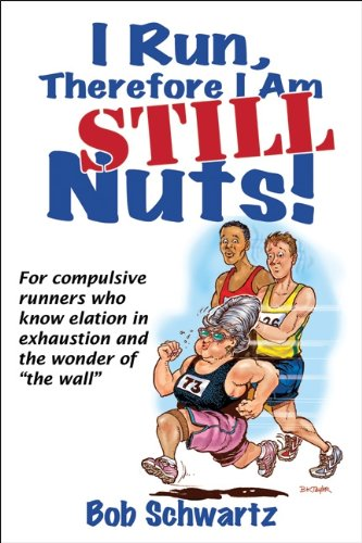 review discount I Run, Therefore I Am STILL Nuts!  on sale