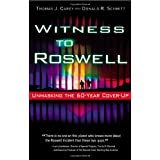 Witness to Roswell: Unmasking the 60-Year Cover-Up ~ Thomas J. Carey