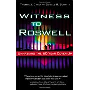 Witness to Roswell: Unmasking the 60-Year Cover-Up (Paperback) By Thomas J. Carey          64 used and new from $0.01     Customer Rating: