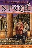 The Sacrilege: Spqr III (SPQR)