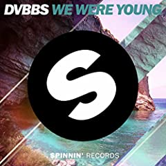 We Were Young (Original Mix)