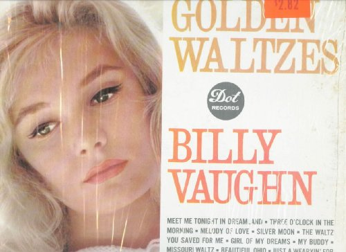 billy vaughn - Golden Waltzes - Zortam Music