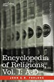 Encyclopedia of Religions - in three volumes, Vol. I: A-D by John G.R. Forlong