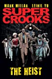 "Supercrooks - Book One: The Heist"" UK Ireland"