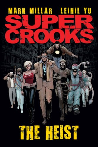 Supercrooks - Book One: The Heist